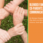 blended families and co parents communication monique 150x150 - Family Connection through Mindful Eating