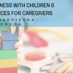 mindfulness with children resources for caregivers 150x150 - Holiday Survival Tips for Divorced Families